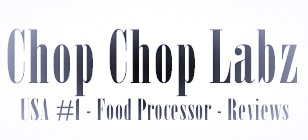 Tests & Reviews of the Best Food Processors – Chop Chop Labz